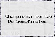 http://tecnoautos.com/wp-content/uploads/imagenes/tendencias/thumbs/champions-sorteo-de-semifinales.jpg Sorteo de la Champions. Champions: sorteo de semifinales, Enlaces, Imágenes, Videos y Tweets - http://tecnoautos.com/actualidad/sorteo-de-la-champions-champions-sorteo-de-semifinales/