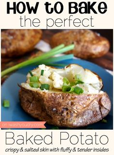 How to Bake the Perfect Baked Potato! Tastes just like a crispy skinned Outback Steakhouse Potato!