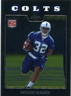 2008 Topps Chrome #TC188 Mike Hart Indianapolis Colts Rookie Football Card by Topps Chrome. $1.99. Quickly and securely shipped in a soft sleeve, toploader and bubble envelope.