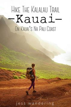 The Kalalau Trail on Kauai's Na Pali coast is considered one of the world's most beautiful hikes. It's also one of the most dangerous!