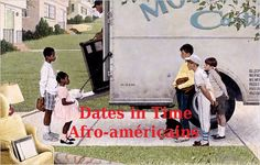 Dates in Time: Afro-américains (2/3)