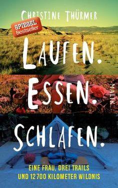 Lesen.Laufen. Essen. Schlafen. von Christine Thürmer bei LovelyBooks (Biografien)