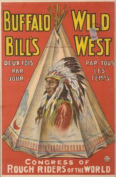 Buffalo Bill Wild West Show poster / Paris, France.
