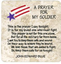 Soldier's Prayer --> I love you Allan! Military Girlfriend, Army Mom, Army Life, Military Spouse, Military Deployment, Military Letters, Military Honors, Military Relationships, Boyfriend