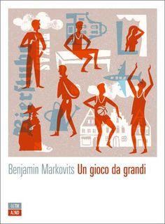 """""""Un gioco da grandi"""" di Benjamin Markovits"""