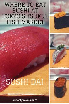 Where to Eat Sushi at Tsukiji Fish Market -- Sushi Dai - http://ourtastytravels.com