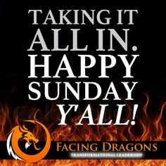 Be grateful for what you have. Happy Sunday, Y'all! #facingdragons