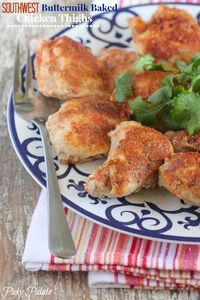 Southwest Buttermilk Baked Chicken Thighs. Couldn't be more simple to prepare and so juicy!
