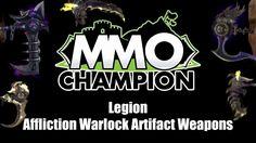 Legion Beta - Affliction Warlock Artifact Weapons