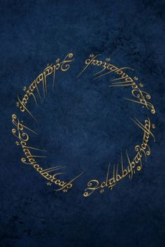 Beautiful- The inscription on The Ring in the language of Mordor.