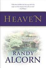 Heaven - Randy Alcorn, excellent