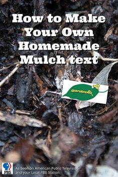 How to Make Your Own Homemade Mulch / PBS-TV's Garden Rx shows you how to save time and money by making your own homemade mulch and how to use it.