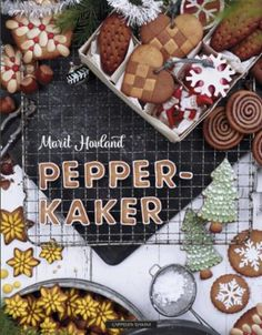 Pepperkaker | Marit Hovland | ARK Bokhandel Ark, Stuffed Peppers, Desserts, Food, Tailgate Desserts, Deserts, Stuffed Pepper, Essen, Postres