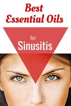Best Essential Oils for Sinusitis