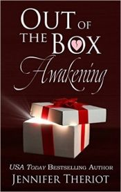 Out of the Box Awakening by Jennifer Theriot - Temporarily FREE! @jtheriot2000 @OnlineBookClub
