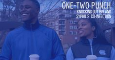 One-Two Punch: Knocking Out HIV and Syphilis Co-infection Hiv Prevention, Aids Awareness, Life Savers, Pin Image, Check It Out, The Fosters, Real Life, Medical, Inspirational Quotes