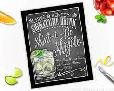 Wedding Decoration | Signature Drink Sign | Personalized, Made to Order Rustic Wedding Keepsake Gift - Mint to Be Mojito Rum Cocktail Sign