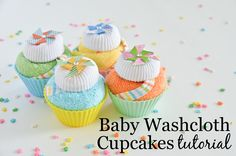 DIY Baby Washcloth Cupcakes Tutorial - perfect for your next baby shower gift!