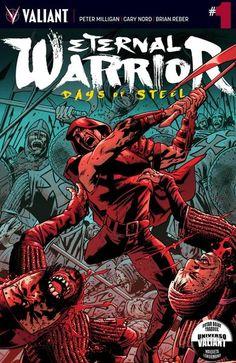 Eternal Warrior - Days of Steel | 2014 | Peter Milligan Cary...