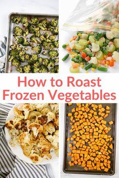 How to Roast Frozen Vegetables - Slender Kitchen