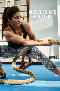 """Girls can be strong, have muscles, and still be beautiful."" — NikeWomen cross-training star and #betterforit pro, Lauren Fisher."