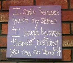 Im going to make this for my sisters!