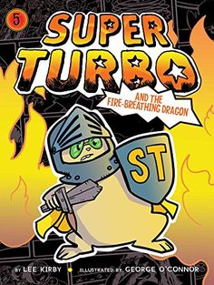 Super Turbo and the Fire-Breathing Dragon by Lee Kirby https://www.amazon.com/dp/1481499971/ref=cm_sw_r_pi_dp_x_r2PozbQR2DVPG