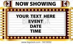 A Broadway style Art Deco movie theater marquee to announce schedule of events such as movie recital play or magic show Poster Broadway Theme, Broadway Posters, Prom Themes, Movie Themes, Sign Templates, Templates Printable Free, Now Showing Movies, Fantasy Football Funny, Marquee Sign