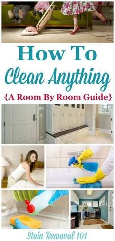 How To Clean Anything In Your Home
