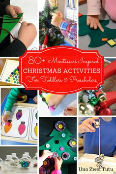 A great list of Montessori-inspired Christmas activities for toddlers and preschoolers. More than 80 fun and educational activity ideas for 2 and 3 year olds.