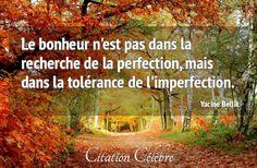 Citation Bonheur, Tolerance & Perfection (Yacine Bellik - Phrase n°33378) - CITATION CÉLÈBRE