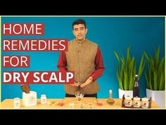3 Natural Home Remedies For Treating DRY ITCHY SCALP - YouTube