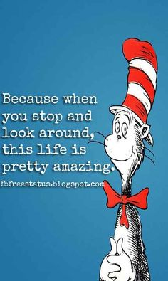 Dr Seuss Quotes About Life Are you looking for dr seuss inspirational quotes? We have come up with a handpicked collection of dr seuss quotes about life and inspirational dr seuss quotes. Inspirational Dr Seuss Quotes, Dr Suess Quotes, New Quotes, Quotes To Live By, Life Quotes, Status Quotes, Wisdom Quotes, Motivational Quotes, Dr. Seuss