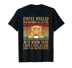 Coffee spelled backwards is Eeffoc - grimmige Katze T-Shirt Kaffee rückwärts buchstabiert heißt eeffoc