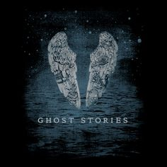 Coldplay's Haunted 'Ghost Stories' Album: Track-By-Track ...