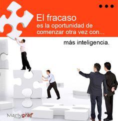 El fracaso o error nos permite intentarlo de manera diferente, haciendo la brecha al éxito mucho más corta. www.facebook.com/marlygraf