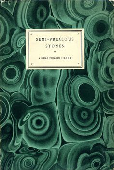 Semi-precious stones (The King Penguin books) [Illustrated] [Hardcover] Nora Wooster Best Book Covers, Vintage Book Covers, Beautiful Book Covers, Book Cover Art, Book Cover Design, Vintage Books, Vintage Art, King Penguin, Penguin Books