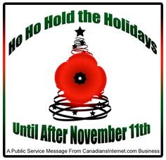 Respect Remembrance Day and Still Beat Online Holiday Shopping Deadlines Remembrance Day Posters, Important Dates, Faith Quotes, Yule, Christmas Bulbs, Messages, Holiday Decor, Celebrations, Forget