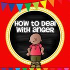 How to Deal With Anger- Anger Management Strategies for Kids  27 Pages of activities, coloring pages, writing pages, and choice cards to help stude...
