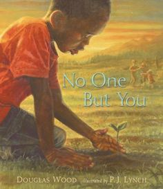 No One But You by Douglas Wood. Readers are invited to discover nature using their sense of smell, sight, hearing, touch, and taste.