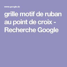 grille motif de ruban au point de croix - Recherche Google