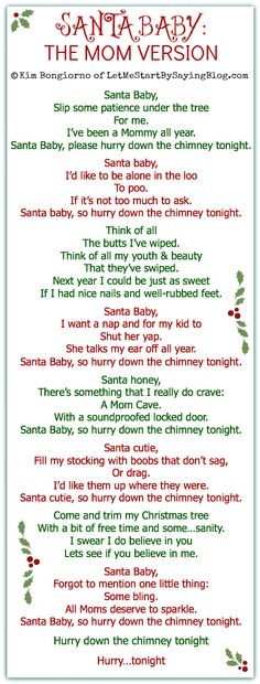 Santa Baby The Mom Version. This is funny