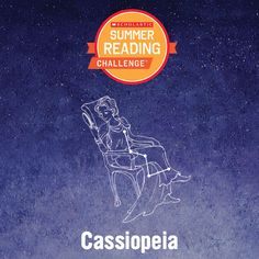 This just in: kids have logged enough #summerreading minutes to unlock the final constellation: Cassiopeia! Learn more: http://bit.ly/14SRC