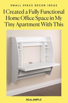 I Created a Fully Functional Home Office Space in My Tiny Apartment With This One Purchase | An RS editor shares her review for this affordable hanging desk for her small apartment as a work from home office space. This wall-mounted desk takes up absolutely no space on the floor and has all the space and shelving needed for a home office. #decorideas #homedecor #decorinspiration #realsimple #smallspaceideas #apartmentideas