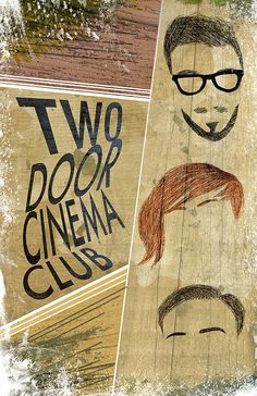 Two Door Cinema Club Poster 13x19 $20