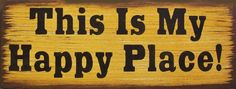 This Is My Happy Place Humerous Primitive Rustic Country Wood Sign Home Decor by SouthernHomeSigns on Etsy