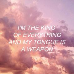 Я - король всего, и язык - мой оружие