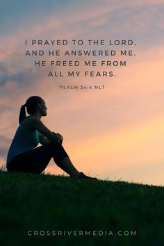 I prayed to the Lord, and he answered me. He freed me from all my fears. - Psalm 34:4 NLT Psalm 34, Daily Bible, I Pray, Bible Verses, Lord, Scripture Verses, Bible Scripture Quotes, Bible Scriptures, Scriptures