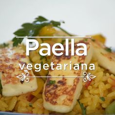 Paella vegetariana - The Best Cholesterol Lowering Recipes Mexican Food Recipes, Vegetarian Recipes, Healthy Recipes, Grilled Tofu Recipes, Fish Recipes, Seafood Recipes, Fun Cooking, Cooking Recipes, Cooking Pasta