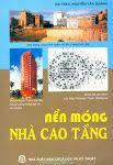 Nền móng Nhà Cao Tầng - Nguyễn Văn Quảng